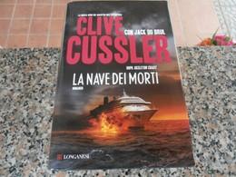 La Nave Dei Morti - Clive Cussler - Libri, Riviste, Fumetti
