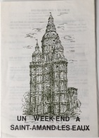 Fascicule De Saint Amand Les Eaux De 8 Pages Format : 15x21 Cm - Dépliants Touristiques