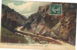Ollioules .  Les Gorges , La Route , Le Torrent Du D'Estel. Voyagée Pour Carnoules ( Var ) - Ollioules