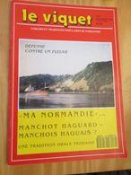 DIVCORO Rare REVUE REGIONALISTE NORMANDE : LE VIQUET (PARLERS ET TRADITIONS POPULAIRES DE NORMANDIE) N° 89 De 1990 Le S - Tourisme & Régions