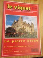 DIVCORO  Rare REVUE REGIONALISTE NORMANDE : LE VIQUET (PARLERS ET TRADITIONS POPULAIRES DE NORMANDIE) N° 101 De 1989 Le - Tourisme & Régions