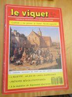 DIVCORO Rare REVUE REGIONALISTE NORMANDE : LE VIQUET (PARLERS ET TRADITIONS POPULAIRES DE NORMANDIE) N° 86 Le Sommaire - Tourisme & Régions