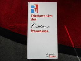 Dictionnaire Des Citations Française / éditions Robert De 1982 - Dictionaries