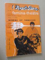DIV0714  /  Revue De Théatre : AVANT-SCENE FEMINA THEATRE N° 141 / MISERE ET NOBLESSE De Scarpetta   /  Distribution De - Livres, BD, Revues
