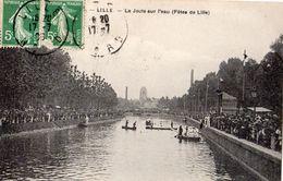 LILLE LA JOUTE SUR L'EAU (FETES DE LILLE) - Lille