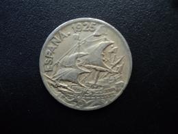 ESPAGNE : 25 CENTIMOS  1925  KM 740   TTB - [ 1] …-1931 : Royaume