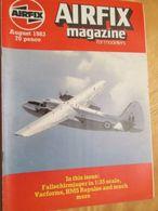 3945 2011 RARE En France : Revue Mythique De Maquettisme Des Années 60/70 AIRFIX MAGAZINE De Aout 1983  , Valait Quand M - Magazines