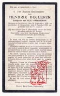 DP Hendrik DeClerck ° Aartrijke Zedelgem 1870 † Bekegem Ichtegem 1927 X J. VandenBerghe - Devotion Images