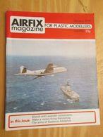 3945 2011 RARE En France : Revue Mythique De Maquettisme Des Années 60/70 AIRFIX MAGAZINE De Janvier 1975  , Valait Quan - Magazines