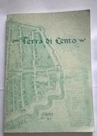 TERRA DI CENTO - GHERLI ED. 2001 - Libri, Riviste, Fumetti