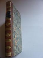 SCELTA DI LETTERE FAMILIARI - PESARO 1829 - PRIX D'EXCELLENCE Mlle VIDALENC AU PUY EN VELAY 1834 - Books, Magazines, Comics