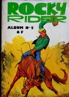 ROCKY RIDER - Album N° 5 - ( 13 - 14 - 15 ) - Éditions Jeunesse Et Vacances  - ( 1976 ) . - Bücher, Zeitschriften, Comics