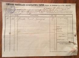 BOLLA DI CARICO PAQUEBOT  A VAPEUR FRANCAIS COMPAGNIE MARSEILLAISE DE NAVIGATION A VAPEUR  DEL 10/2/1875 - Biglietti Di Trasporto