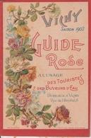 Vichy - 1903 - Guide Rose à L'usage Des Touristes Et Des Buveurs D'eau -  2 Scan - Dépliants Touristiques