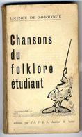 CHANSONS DU FOLKLORE ETUDIANT  -  LICENCE DE ZOBOLOGIE    CHANSONS PAILLARDES  -  248 PAGES   1962 - Erotique (Adultes)