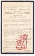 DP Rosalie Dumarey ° Roksem Oudenburg 1876 † Bekegem Ichtegem 1918 X Francies Rabaey - Devotion Images