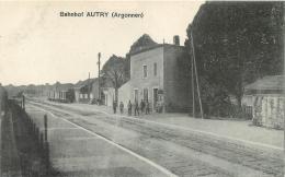 AUTRY BAHNHOF LA GARE CARTE ALLEMANDE - Autres Communes