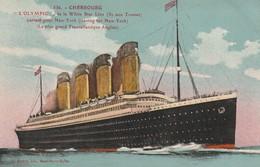 + CPA 50 Cherbourg - L'Olympic De La White Star Line Partant Pour New York (Transatlantique) + - Cherbourg