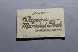 Souvenirs Du Wagon Du Marechal Foch - 1939-45