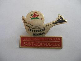 INTERNATIONAUX CESTA PUNTA PELOTE BASQUE SAINT JEAN DE LUZ - Badges