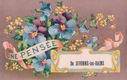 France 01,  Une Pensée De Divonne-les-Bains, Litho (30821) - Divonne Les Bains