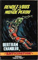FNA 236 - CHANDLER, Arthur Bertram - Rendez-vous Sur Un Monde Perdu (TBE) - Fleuve Noir