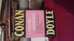 Integrale Conan Doyle Laffont  L'epopee Imperiale   Tome 3  Tbe - Classic Authors
