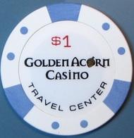 $1 Casino Chip. Golden Acorn, Campo, CA. G69. - Casino