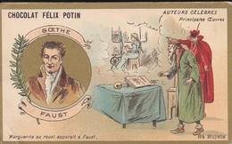 CHROMO--RARE---chocolat FELIX POTIN--goethe--faust--( Auteurs Célébres )-voir 2 Scans - Félix Potin