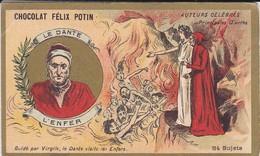 CHROMO--RARE---chocolat FELIX POTIN--le Dante--l'enfer--( Auteurs Célébres )-voir 2 Scans - Félix Potin