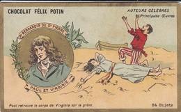 CHROMO--RARE---chocolat FELIX POTIN--bernardin De St-pierre--paul Et Virginie--( Auteurs Célébres )-voir 2 Scans - Félix Potin