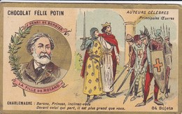 CHROMO--RARE---chocolat FELIX POTIN--henri De Bornier--la Fille De Roland--( Auteurs Célébres )-voir 2 Scans - Félix Potin