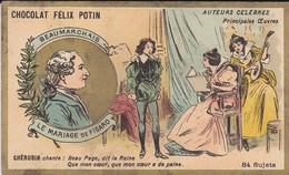 CHROMO--RARE---chocolat FELIX POTIN--beaumarchais--le Mariage De Figaro--( Auteurs Célébres )-voir 2 Scans - Félix Potin