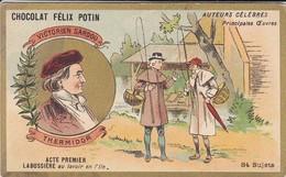 CHROMO--RARE---chocolat FELIX POTIN--victorien Sardou--thermidor--( Auteurs Célébres )-voir 2 Scans - Félix Potin
