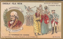 CHROMO--RARE---chocolat FELIX POTIN--béranger---ses Chansons--( Auteurs Célébres )-voir 2 Scans - Félix Potin