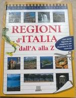 REGIONI D'ITALIA DALL'A ALLA Z GIUNTI 199 1^ EDIZIONE - Enfants