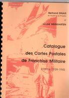 Sinais  + Weingarten / Catalogue Des  Cartes Postales De Franchise Militaire France 1939-1945 - Otros