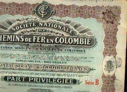 (BRUXELLES) « Société Nationale De Chemins D Fer En COLOMBIE SA – Série B» - Capital : 45.000.000 Fr – Part ------> - Chemin De Fer & Tramway