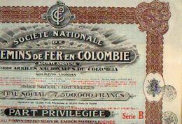 BRUXELLES) « Société Nationale De Chemins D Fer En COLOMBIE SA – Série B» - Capital : 7.500.000 Fr – Part Privilégiée -> - Chemin De Fer & Tramway