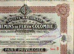 (BRUXELLES) « Société Nationale De Chemins D Fer En COLOMBIE SA – Série B» - Capital : 12.500.000 Fr – Part ---> - Chemin De Fer & Tramway