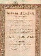 (BRUXELLES) « Tramways Et électricité De BILBAO SA»  - Capital : 7.500.000 Fr – Part Sociale - Chemin De Fer & Tramway
