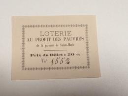 Limoges, Billet De Loterie Au Profit Des Pauvres ,1860, Paroisse Ste Marie - Biglietti Della Lotteria