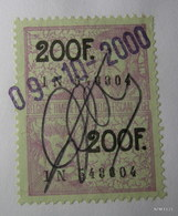 BELGIUM: Revenue Stamps ( X2 ) Each Of 200 Francs. Used On 9th October 2000. - Revenue Stamps