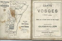 Club Vosgien : Feuille N° 18 = GUEBWILLER - 1/50 000ème - 1922. - Topographical Maps