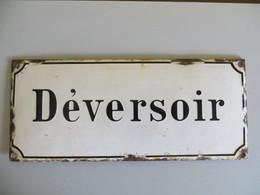 Plaque émaillée Déversoir - Autres Collections