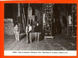 Grève De Décembre 1978 Janvier 1979 - Opéra - Machinistes Sur Le Plateau , Portage Du Mat - Grèves
