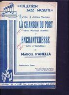 Partition, La Chanson Du Port Et L'enchanteresse D'Anella - Chansonniers