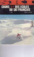 Cours Des écoles Du Ski Français (1 à 6) - Books, Magazines, Comics