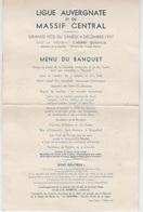 MENU Grand Format 4 Décembre 1937 / LIGUE AUVERGNATE ET DU MASSIF CENTRAL - Menus