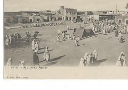 Cpa -Tunisie-Tozeur-le Marché - Tunisie
